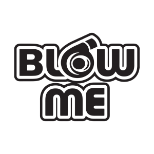 Стикер за кола - Blow me
