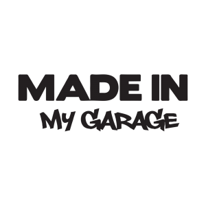 Стикер за кола - Mede in my garage