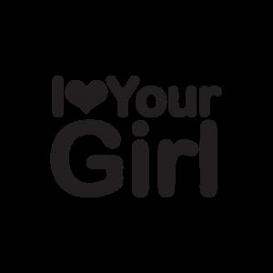 Стикер за кола - I Love Your Girl