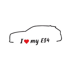 Стикер за кола - I love my BMW E84