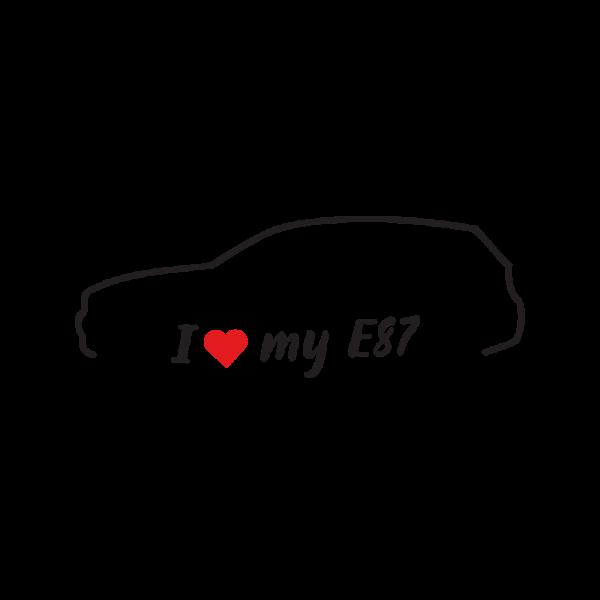 Стикер за кола - I love my BMW E87
