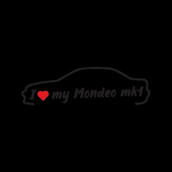 Стикер за кола - I love my Ford Mondeo MK1